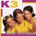 K3 - Alle Kleuren