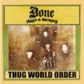 Bone Thugs N Harmony - Thug World Order