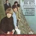 The Rolling Stones - Big Hits  (High Tide And Green Grass)  - Edition remasterisée