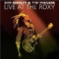 Bob Marley & The Wailers - Live At The Roxy
