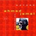 Ahmad Jamal - Essence 3: Nature