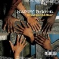 Nappy Roots - Wooden Leather