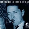 Allen Eager - In the Land of Oo-Bla-Dee 1947-53