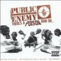 Public Enemy - There's a Poison Goin on