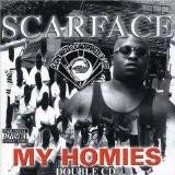 Scarface - My Homies (Chop)