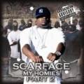 Scarface - My Homies 2