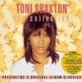Toni Braxton - Collection: Secrets / Heat / More Than a Woman