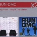 Run DMC - King of Rock/Tougher Than