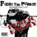 Public Enemy - Fight the Power: Greatest Hits Live (W/Dvd)