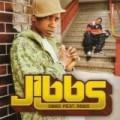 Jibbs - Jibbs Feat Jibbs