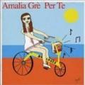 Amalia Gre - Per Te