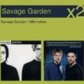 Savage Garden - Savage Garden / Affirmation (Slim)