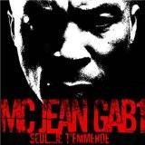MC Jean Gab1 - Seul... Je T'Emmerde