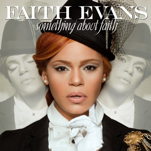 Faith Evans - Something About Faith