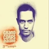 Grand Corps Malade - 3ème Temps
