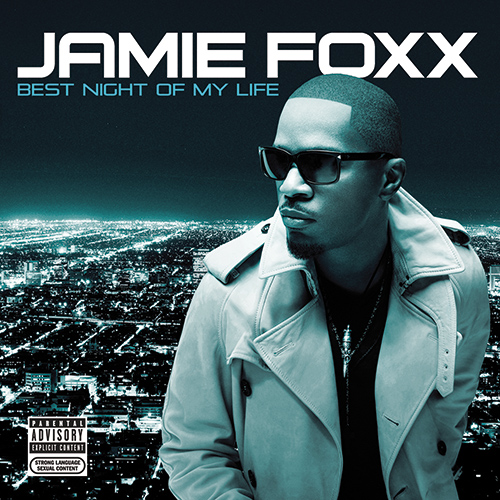 Jamie Foxx - Best Night Of My Life