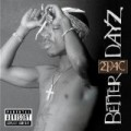 2Pac - Better Days