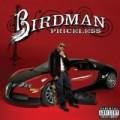 Birdman - Pricele$$
