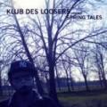 Klub Des Loosers - Spring Tales
