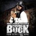 Young Buck - From Cashville To Duval