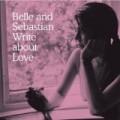 Belle & Sebastian - Belle and Sebastian Write About Love