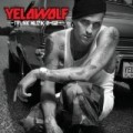 YelaWolf - Trunk Muzik 0-60