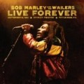Bob Marley - Live Forever : The Stanley Theatre, Pittsburgh, PA, September 23, 1980