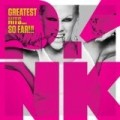 Pink - Greatest Hits ... So Far!!!