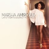 Marsha Ambrosius - Late Nights & Early Mornings