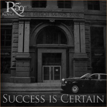 Royce Da 5'9'' : Success Is Certain, nouvel album le 9 août (trackliste)