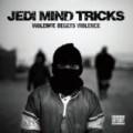 Jedi Mind Tricks - Violence Begets Violence