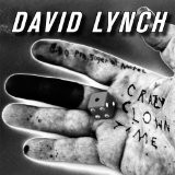 David Lynch - Crazy Clown Time