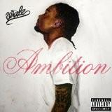 Wale - Ambition