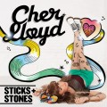 Cher Lloyd - Sticks and Stones