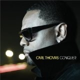 Carl Thomas - Conquer
