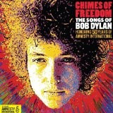 Bob Dylan - Chimes Of Freedom: The Songs Of Bob Dylan