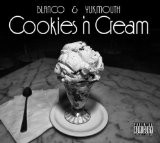 Yukmouth - Cookies'n Cream