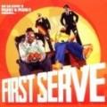 First Serve - First Serve