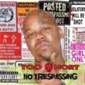 Too Short - No Trespassing