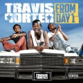 Travis Porter - From Day 1