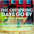 The Offspring : Days Go By, nouvel album le 25 juin (tracklist + pochette)