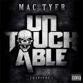 Mac Tyer - Untouchable