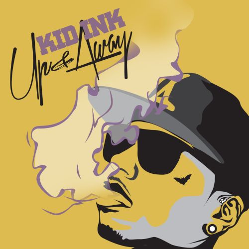 Kid Ink - Up & Away