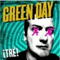 Green Day - &iexcl;Tr&eacute;!