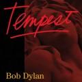 Bob Dylan : Tempest, nouvel album le 10 septembre (tracklist + pochette)