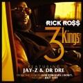 Rick Ross dévoile 3 Kings feat Dr Dre & Jay-Z en écoute