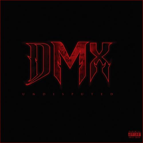 DMX - Undisputed