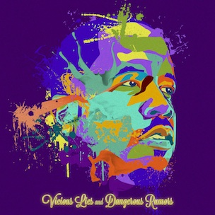 Big Boi : tracklist de Vicious Lies and Dangerous Rumors