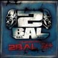 2 Bal - 2 Bal 2+