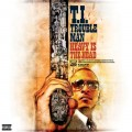 T.I. - Trouble Man : Heavy is The Head